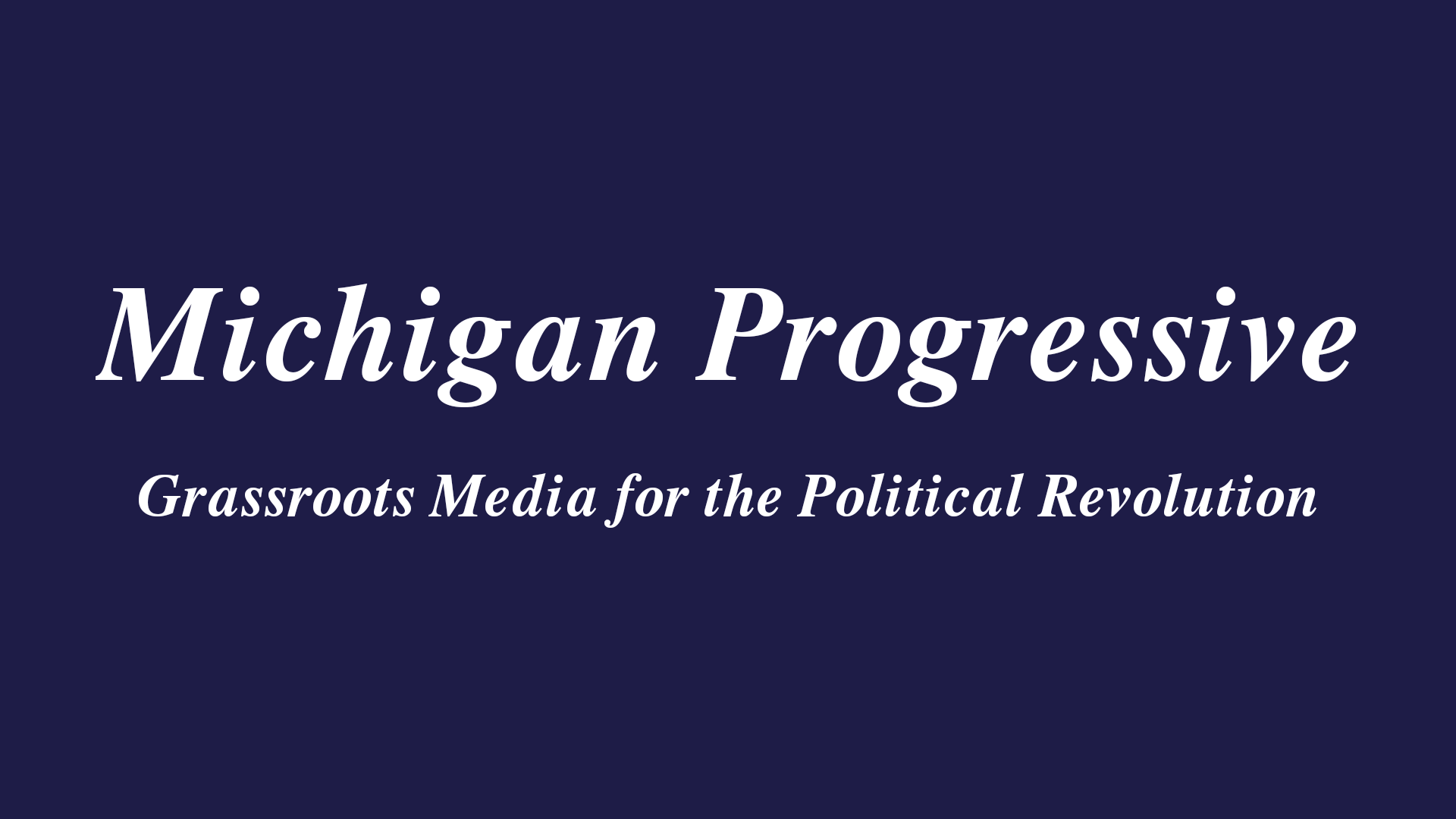 Michigan Progressive